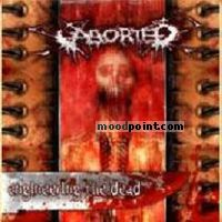 Aborted - Engineering The Dead Album