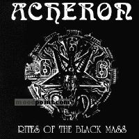 Acheron - Rites Of The Black Mass Album