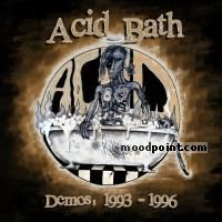 Acid Bath - Demos: 1993-1996 Album