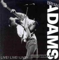 Adams Bryan - Live! Live! Live! Album