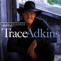 Adkins Trace - More Album