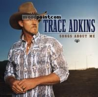 Adkins Trace - Songs About Me Album