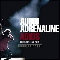 Adrenaline Audio - Adios: Greatest Hits Album
