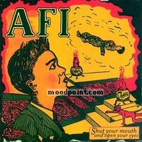 A.f.i. - Shut Your Mouth and Open Your Eyes Album