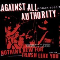 Against All Authority - Nothing New For Trash Like You Album