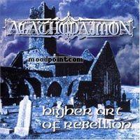 Agathodaimon - A Higher Art of Rebellion Album