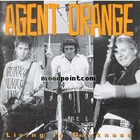 Agent Orange - Living in Darkness Album