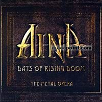 Aina - Days Of Rising Doom - The Metal Opera -  CD1 Album