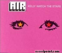 Air - Kelly, Watch The Stars (EP) Album