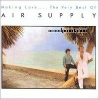 Air Supply - Making Love ... The Very Best of Air Supply Album