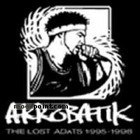 Akrobatik - The Lost Adats Album