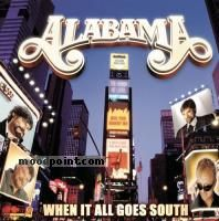 Alabama - When It All Goes South Album