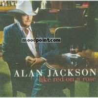 Alan Jackson - Like Red On A Rose Album