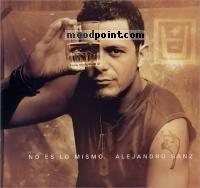 Alejandro Sanz - No Es lo Mismo Album