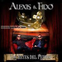 Alexis Y Fido - Los Reyes Del Perreo Album