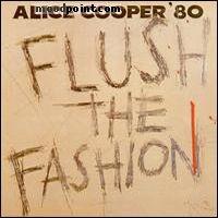 ALICE COOPER - Flush The Fashion Album