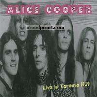 ALICE COOPER - Live In Toronto