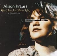 ALISON KRAUSS AND UNION STATION - Now That I