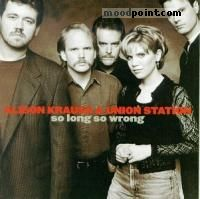 ALISON KRAUSS AND UNION STATION - So Long So Wrong Album