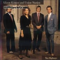 ALISON KRAUSS AND UNION STATION - Two Highways Album
