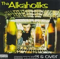 Alkaholiks Tha - 21 and Over Album