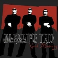 Alkaline Trio - Good Mourning Album