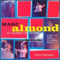 Almond Marc - 12 Years of Tears (Live) Album