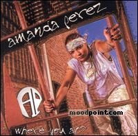 AMANDA PEREZ - Where You At? Album