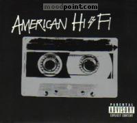 American Hi-Fi - American Hi-Fi (Special Edition) Album