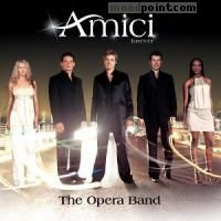 AMICI FOREVER - The Opera Band Album