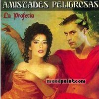 Amistades Peligrosas - La Profecia Album