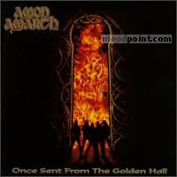 Amon Amarth - Once Sent From The Golden Hall Album