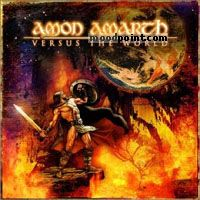 Amon Amarth - Versus The World Album