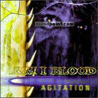 Am I Blood - Agitation Album