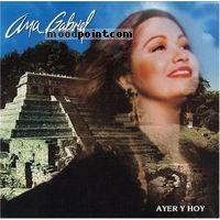 Ana Gabriel - Ayer Y Hoy Album