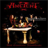 Ancient - Mad Grandiose Bloodfiends Album