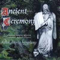 Ancient Ceremony - Fallen Angel
