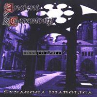 Ancient Ceremony - Synagoga Diabolica Album