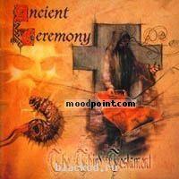 Ancient Ceremony - The Third Testament Album