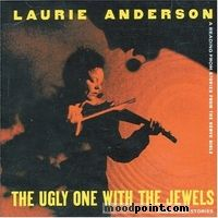 Anderson Laurie - The Ugly One With The Jewels And Other Stories Album