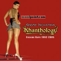 Andre Nickatina - Khanthology Cocaine Raps 1992-2005 (cd1) Album