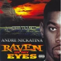 Andre Nickatina - Raven In My Eyes Album