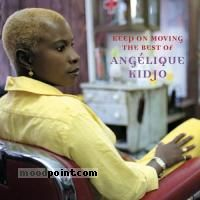 Angelique Kidjo - Keep on Moving-Best of Angelique Kidjo Album