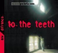 Ani Difranco - To The Teeth Album