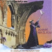 ANNIE HASLAM - It Snows in Heaven Too Album