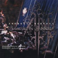 Anorexia Nervosa - Sodomizing The Archedangel Album