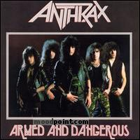 Anthrax - Armed And Dangerous Album