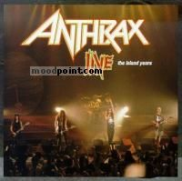 Anthrax - Live The Island Years Album