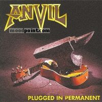 Anvil - Plugged In Permanent Album