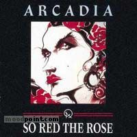 Arcadia - So Red The Rose Album